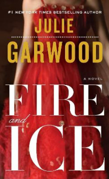 Fire and Ice av Julie Garwood (Heftet)