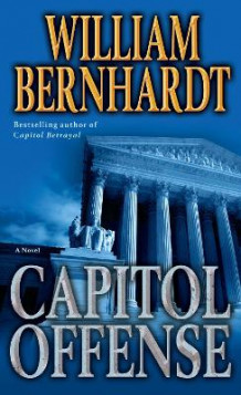 Capitol Offense av William Bernhardt (Heftet)