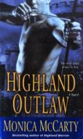 Highland Outlaw av Monica McCarty (Heftet)