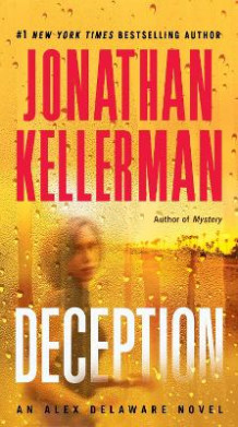 Deception av Jonathan Kellerman (Heftet)