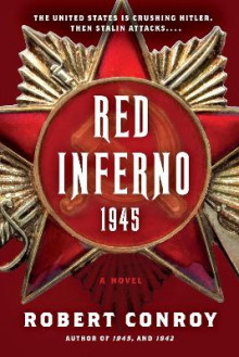 Red Inferno av Robert Conroy (Heftet)