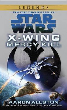 Mercy Kill: Star Wars Legends (X-Wing) av Aaron Allston (Heftet)