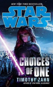 Choices of One: Star Wars Legends av Timothy Zahn (Heftet)