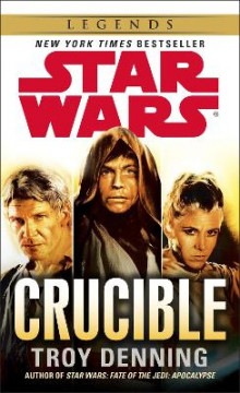 Star Wars: Crucible av Troy Denning (Heftet)