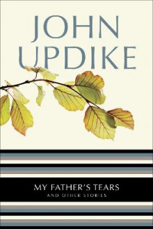 My father's tears av John Updike (Heftet)