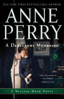 A Dangerous Mourning av Anne Perry (Heftet)