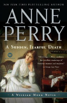 A Sudden, Fearful Death av Anne Perry (Heftet)