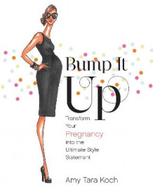 Bump It Up av Amy Tara Koch (Heftet)