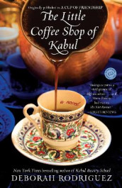 The Little Coffee Shop of Kabul (Originally Published as a Cup of Friendship) av Deborah Rodriguez (Heftet)