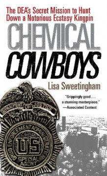 Chemical Cowboys av Lisa Sweetingham (Heftet)