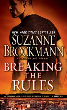 Breaking the Rules av Suzanne Brockmann (Heftet)