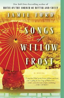 Songs of Willow Frost av Jamie Ford (Heftet)