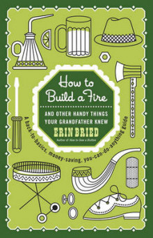 How to Build a Fire av Erin Bried (Heftet)