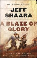 A Blaze of Glory av Jeff Shaara (Heftet)