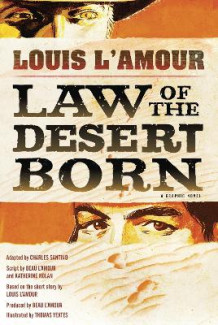 Law of the Desert Born av Louis L'Amour og Charles Santino (Innbundet)