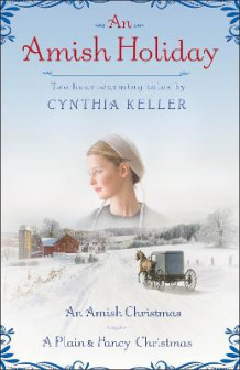 An Amish Holiday av Cynthia Keller (Heftet)