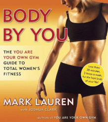 Body By You av Mark Lauren (Heftet)
