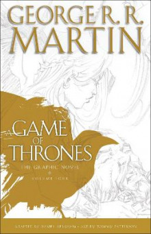 A Game of Thrones: The Graphic Novel: Volume Four av George R R Martin (Innbundet)
