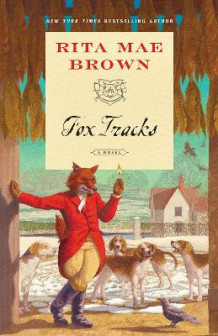 Fox Tracks av Rita Mae Brown (Heftet)