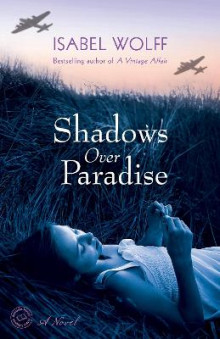 Shadows Over Paradise av Isabel Wolff (Heftet)