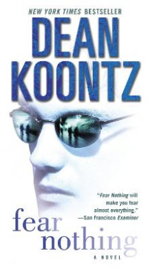 Fear Nothing av Dean Koontz (Heftet)