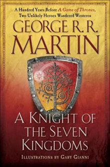 A Knight of the Seven Kingdoms av George R R Martin (Innbundet)