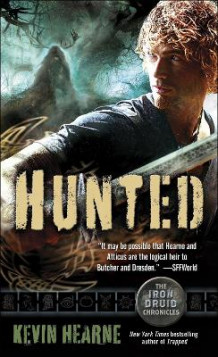 Hunted av Kevin Hearne (Heftet)