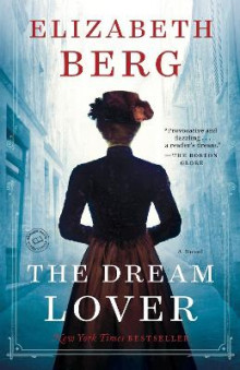 The Dream Lover av Elizabeth Berg (Heftet)