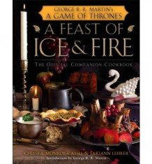 A Feast of Ice and Fire av Chelsea Monroe-Cassel og Sariann Lehrer (Innbundet)
