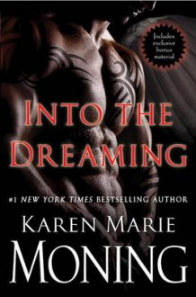 Into the Dreaming (with Bonus Material) av Karen Marie Moning (Innbundet)