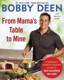 From Mama's Table to Mine av Bobby Deen (Heftet)