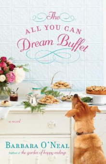 The All You Can Dream Buffet av Barbara O'Neal (Heftet)
