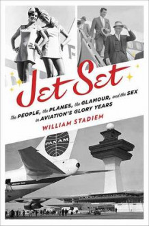 Jet Set av William Stadiem (Innbundet)