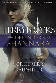 The Sorcerer's Daughter av Terry Brooks (Innbundet)