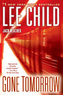 Gone Tomorrow av Lee Child (Heftet)