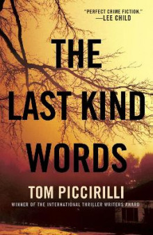 The Last Kind Words av Tom Piccirilli (Heftet)
