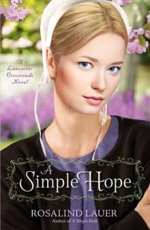 A Simple Hope av Rosalind Lauer (Heftet)