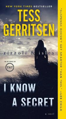 I Know a Secret: A Rizzoli & Isles Novel av Tess Gerritsen (Heftet)