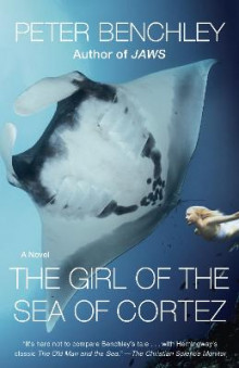 The Girl of the Sea of Cortez av Peter Benchley (Heftet)
