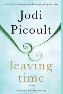 Leaving Time (with Bonus Novella Larger Than Life) av Jodi Picoult (Heftet)