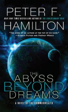The Abyss Beyond Dreams av Peter F Hamilton (Heftet)