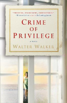 Crime of Privilege av Walter Walker (Heftet)