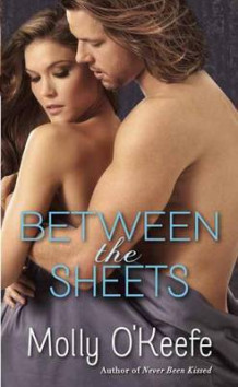 Between the Sheets av Molly O'Keefe (Heftet)