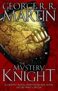 The Mystery Knight: A Graphic Novel av George R R Martin (Innbundet)