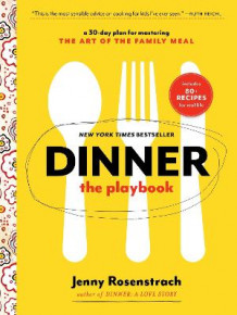 Dinner: The Playbook av Jenny Rosenstrach (Heftet)