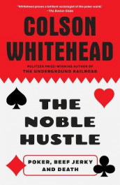 The Noble Hustle av Colson Whitehead (Heftet)