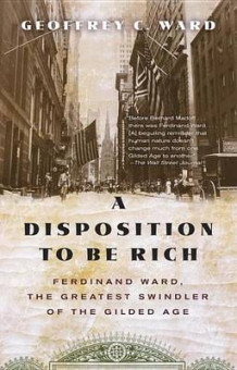 A Disposition to Be Rich av Geoffrey C Ward (Heftet)
