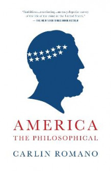 America the Philosophical av Carlin Romano (Heftet)