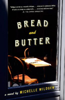 Bread and Butter av Michelle Wildgen (Heftet)