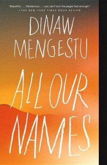 All Our Names av Dinaw Mengestu (Heftet)